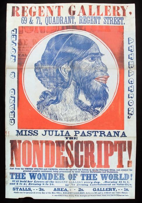 """L0033804 Julia Pastrana, """"the nondescript"""", advertised for"""